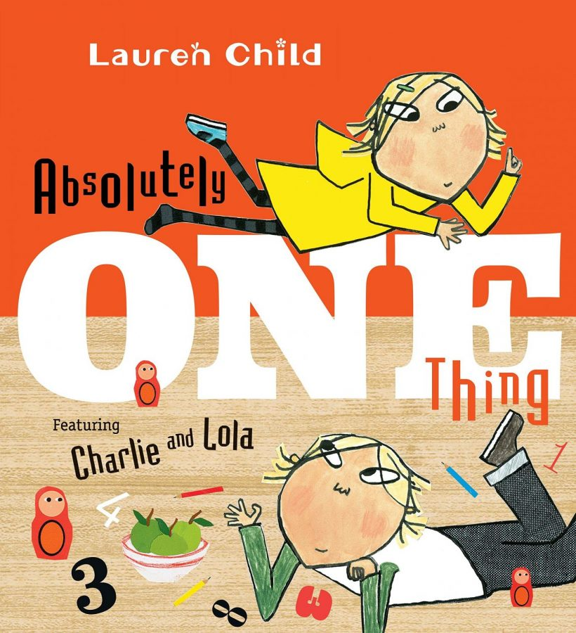 Absolutely+One+Thing%3A+Featuring+Charlie+and+Lola+Book+Review
